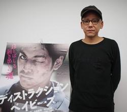 真利子 哲也監督/『ディストラクション・ベイビーズ』