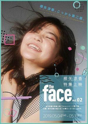 『the face』第2弾、根矢涼香特集